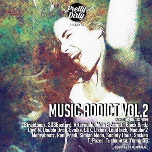 Music Addict, Vol. 2: Compiled By Monrabeatz (2017)