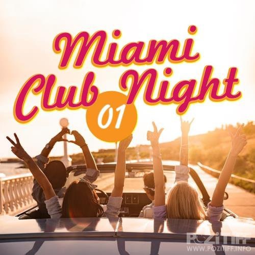 Miami Club Night, Vol. 1 (2017)