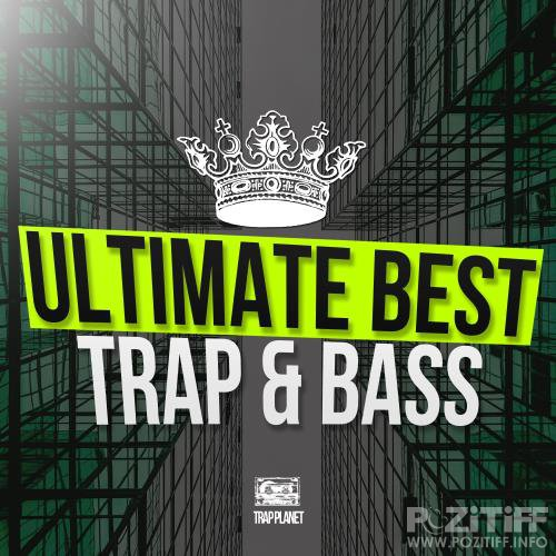 Ultimate Best Trap & Bass (2017)