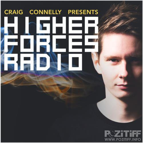 Craig Connelly - Higher Forces Radio 015 (2017-08-14)