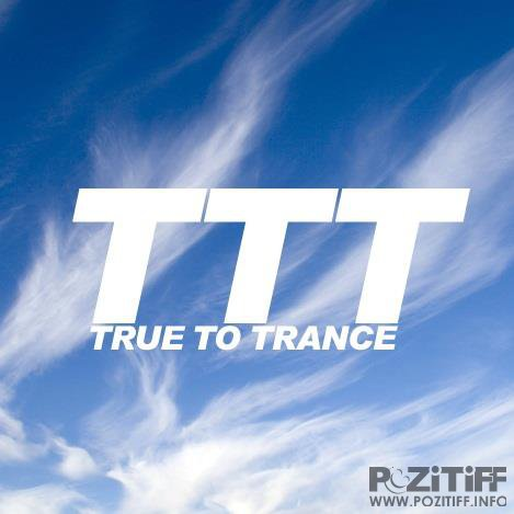 Ronski Speed - True to Trance August 2017 mix (2017-08-16)