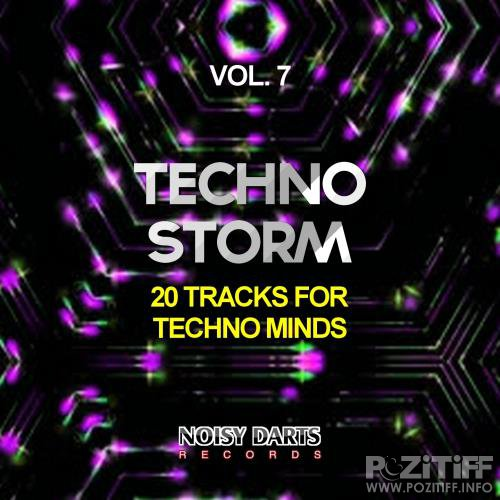 Techno Storm, Vol. 7 (20 Tracks for Techno Minds) (2017)