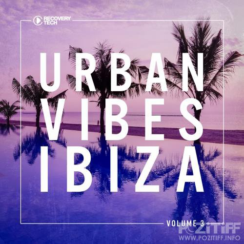 Urban Vibes Ibiza, Vol. 3 (2017)