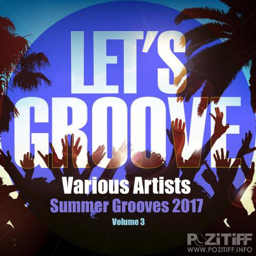 Summer Grooves 2017 Volume 3 (2017)