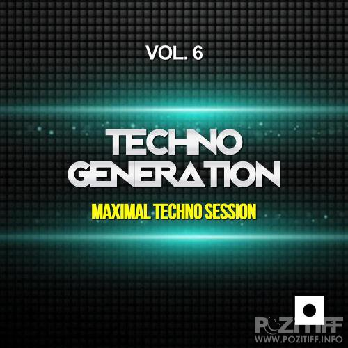 Techno Generation, Vol. 6 (Maximal Techno Session) (2017)