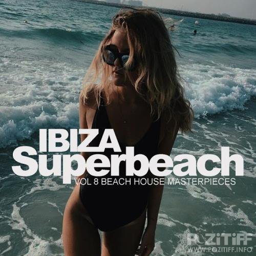 Ibiza Superbeach, Vol.8: Beach House Masterpieces (2017)