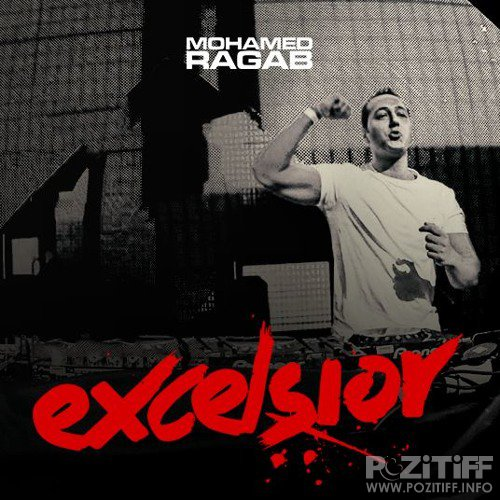 Mohamed Ragab - Excelsior Sessions (August 2017) (2017-08-28)