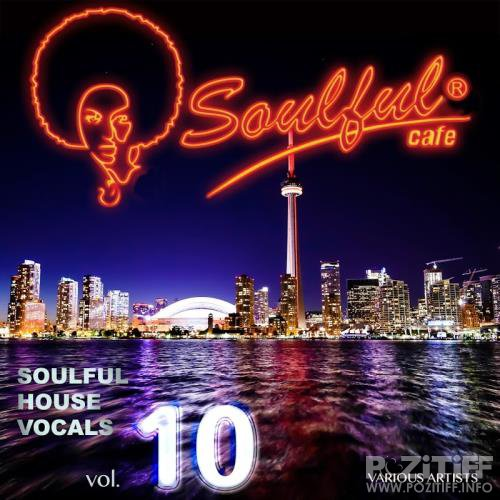 Soulful House Vocals, Vol. 10 (2017)