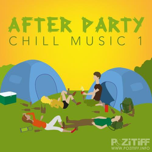 After Party Chill Music 1 (2017)