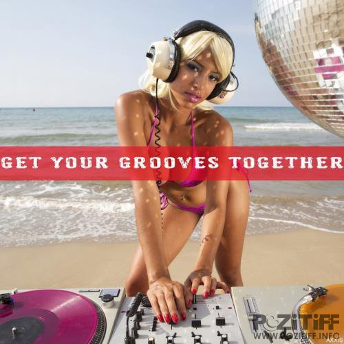 Get Your Grooves Together (2017)