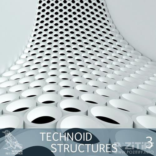 Technoid Structures, Vol. 3 (2017)