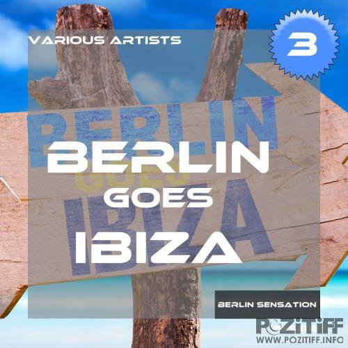 Berlin Goes Ibiza, Vol. 3 (2017)