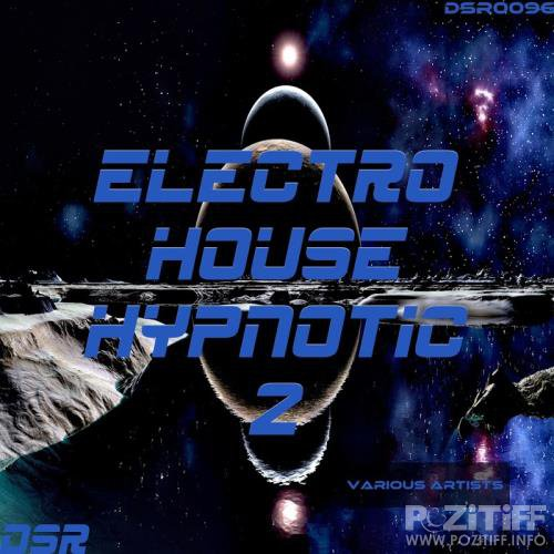 Electro House Hypnotic, Vol. 2 (2017)