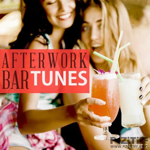 Afterwork Bar Tunes, Vol. 2 (Fantastic Selection Of Modern Cocktail Bar Music) (2017)