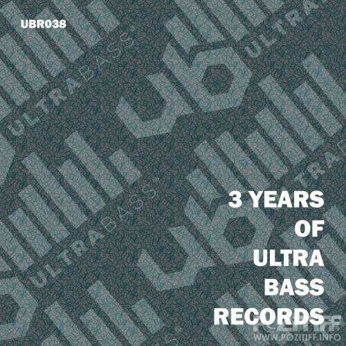 3 Years Of Ultra Bass Records (2017)