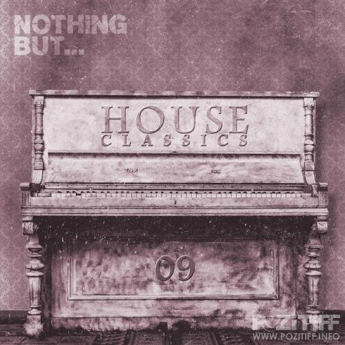 Nothing But... House Classics, Vol. 9 (2017)