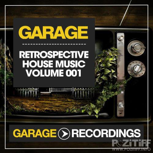 Retrospective House Music (Volume 001) (2017)
