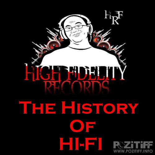 High Fidelity Records (The History Of Hi-Fi) (2017)