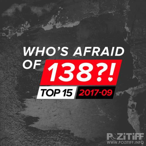 Who's Afraid of 138?! Top 15 - 2017-09 (2017)