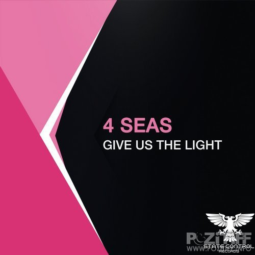 4 Seas - Give Us The Light (2017)