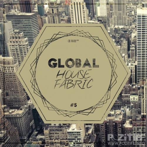 Global House Fabric Part 5 (2017)