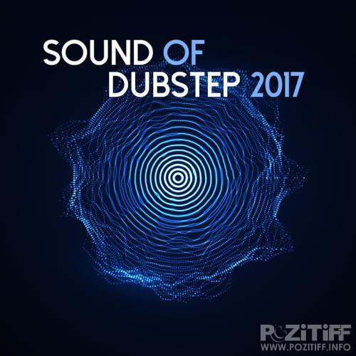 Sound of Dubstep 2017 (2017)