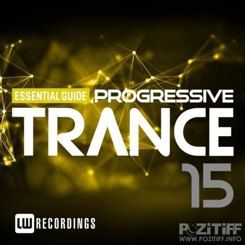 Essential Guide: Progressive Trance Vol. 15 (2017) FLAC