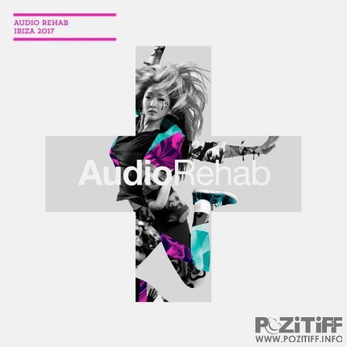Audio Rehab Ibiza 2017 (2017)