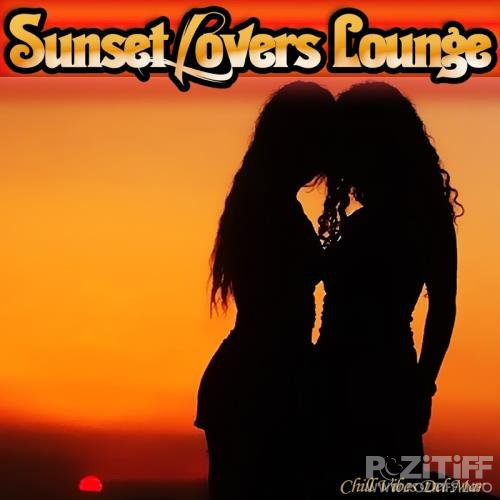 Sunset Lovers Lounge - Chill Vibes Del Mar (2017)