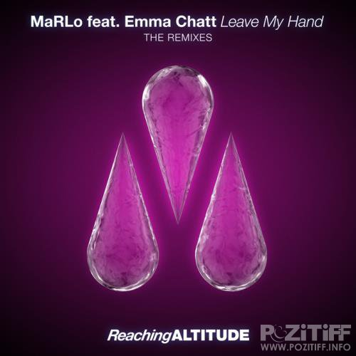 Marlo Feat. Emma Chatt - Leave My Hand (Remixes) (2017)