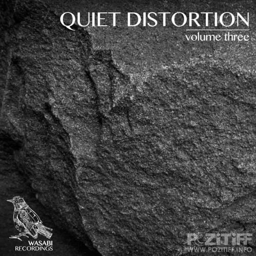 Quiet Distortion, Vol. 3 (2017)