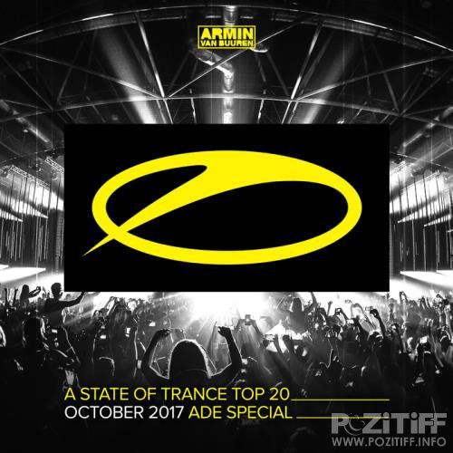 A State Of Trance Top 20 - October 2017 (ADE Special) (2017)