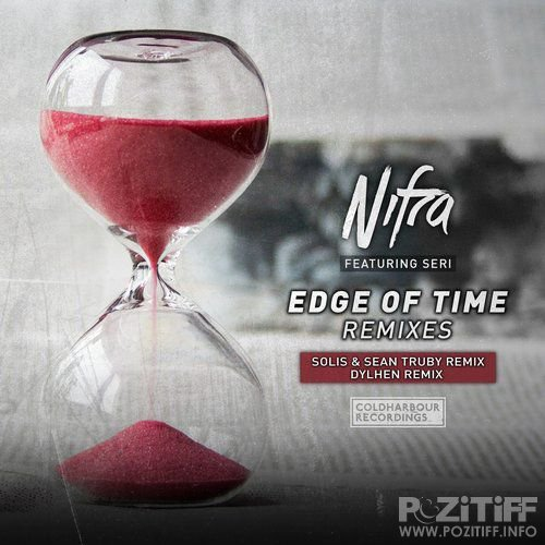 Nifra Feat. Seri - Edge Of Time (Remixes) (2017)