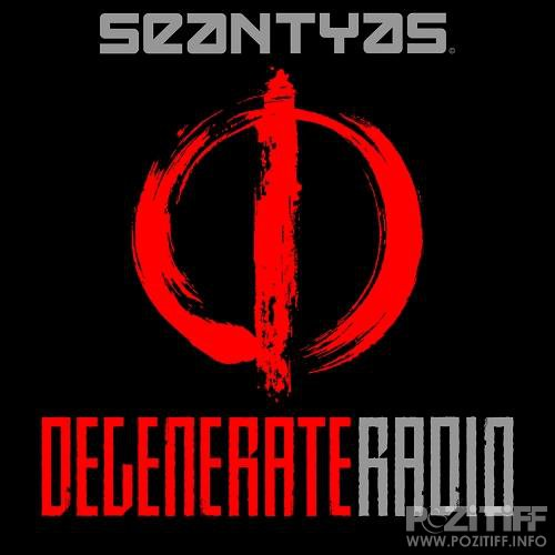 Sean Tyas - Degenerate Radio Show 122 (2017-10-11)