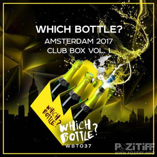 Which Bottle?: Amsterdam 2017 Club Box Vol 1  (2017)