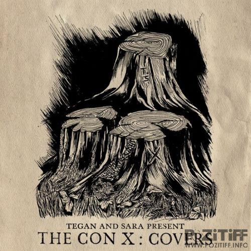 Tegan & Sara - The Con X/Covers (2017)