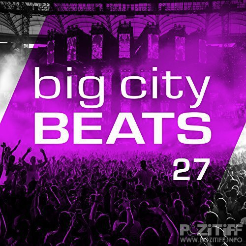 Big City Beats Vol 27 (World Club Dome 2017 Winter Edition) (2017) FLAC