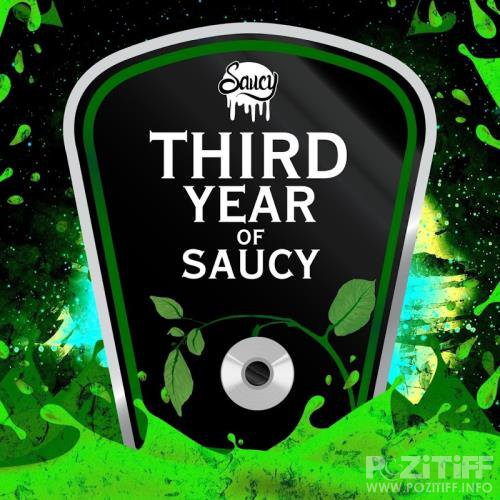 Third Year Of Saucy (2017)