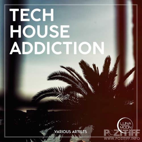 Tech House Addiction (2017)