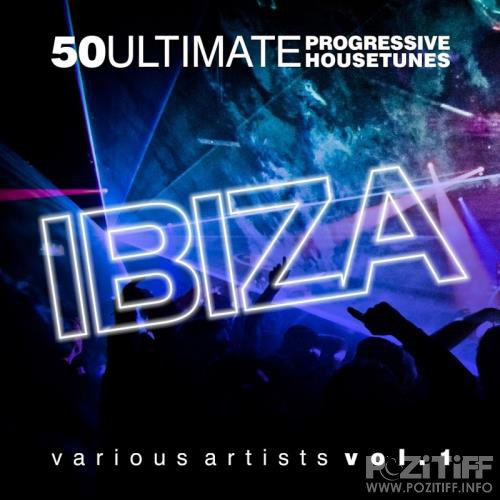 Ultimate Ibiza (50 Progressive House Tunes) (2017)