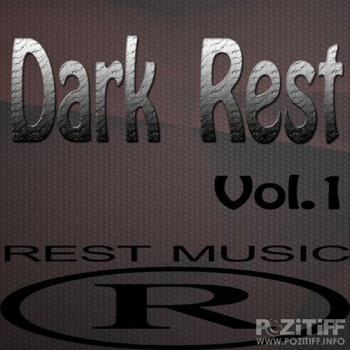 Dark Rest, Vol. 1 (2017)