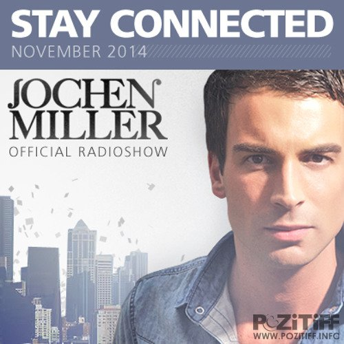 Jochen Miller - Stay Connected 082 (2017-11-07)