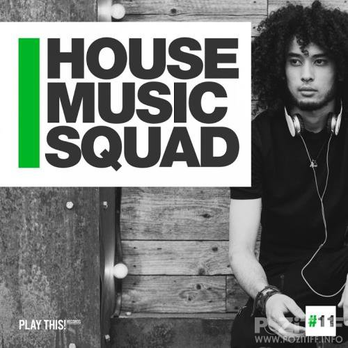 House Music Squad #11 (2017)