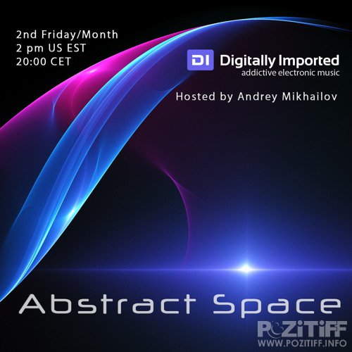 Andrey Mikhailov - Abstract Space 065 (2017-11-10)