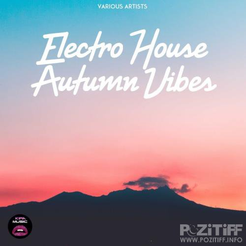 Electro House Autumn Vibes (2017)