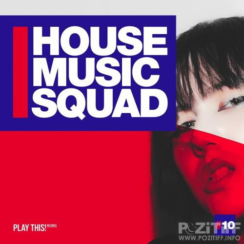 House Music Squad #10 (2017)