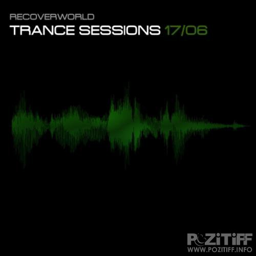 Recoverworld Trance Sessions 17.06 (2017)