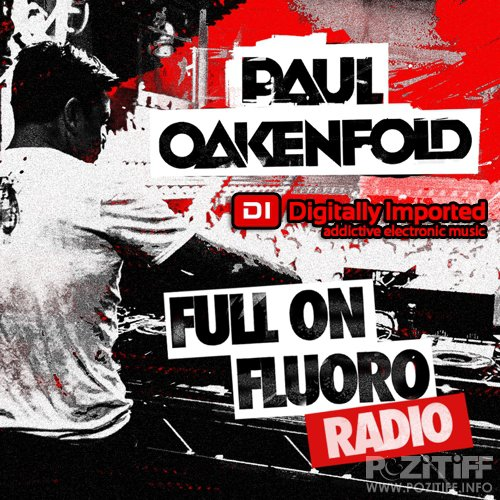 Paul Oakenfold - Full On Fluoro 079 (2017-11-28)