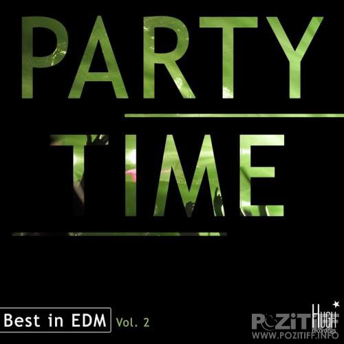 Party Time, Vol. 2 - Best In Edm (2017)