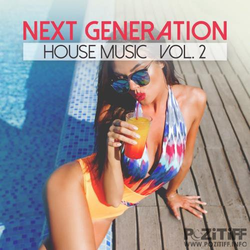 Next Generation House Music, Vol. 2 (2017)